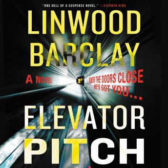 Download Elevator Pitch by Linwood Barclay