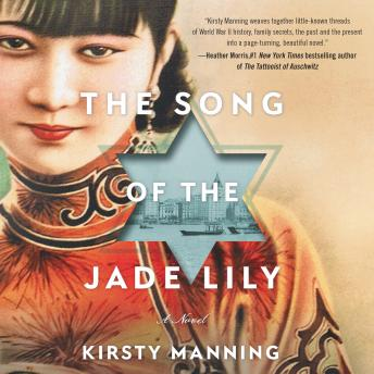 Download Song of the Jade Lily: A Novel by Kirsty Manning