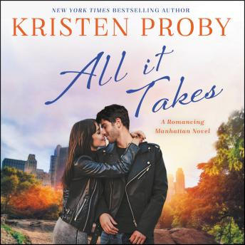 All It Takes: A Romancing Manhattan Novel