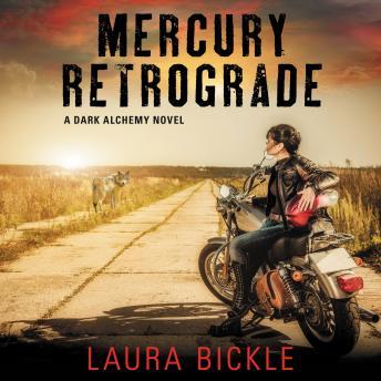 Mercury Retrograde: A Dark Alchemy Novel details