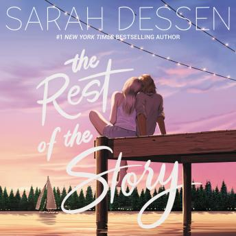 Rest of the Story, Sarah Dessen
