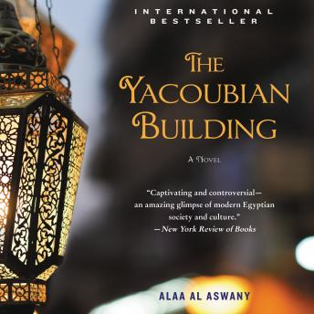 Download Yacoubian Building: A Novel by Alaa Al Aswany