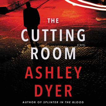 The Cutting Room: A Novel