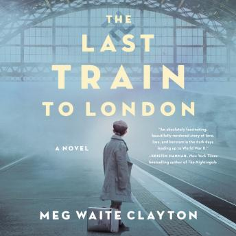The Last Train to London: A Novel Audiobook Free Download Online