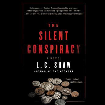 The Silent Conspiracy: A Novel