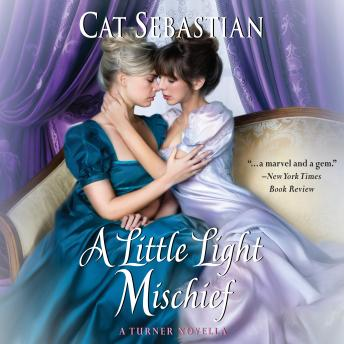 A Little Light Mischief: A Turner Novella
