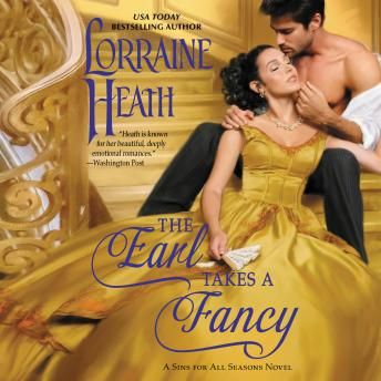 The Earl Takes a Fancy: A Sins for All Seasons Novel Audiobook Free Download Online