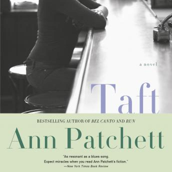 Taft: A Novel, Ann Patchett