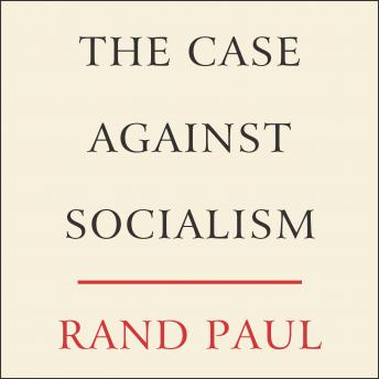 The Case Against Socialism Audiobook Free Download Online