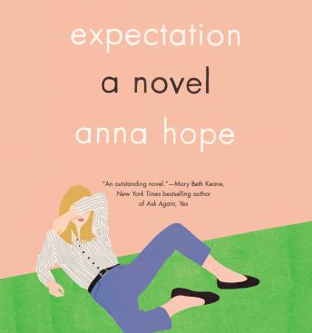 Expectation: A Novel, Anna Hope