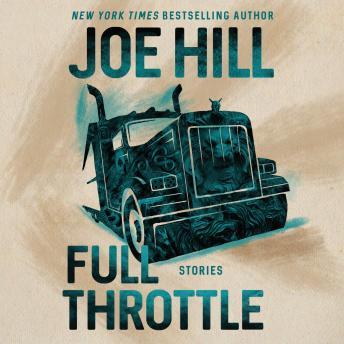 Full Throttle: Stories Audiobook Free Download Online