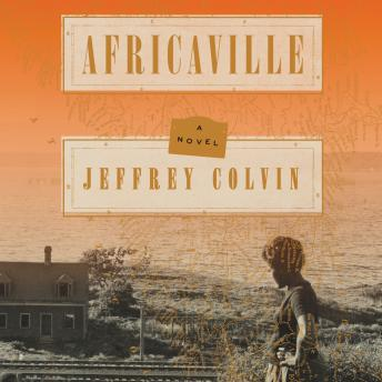 Download Africaville: A Novel by Jeffrey Colvin