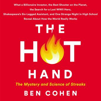 Download Hot Hand: The Mystery and Science of Streaks by Ben Cohen