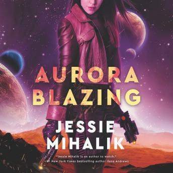Aurora Blazing: A Novel