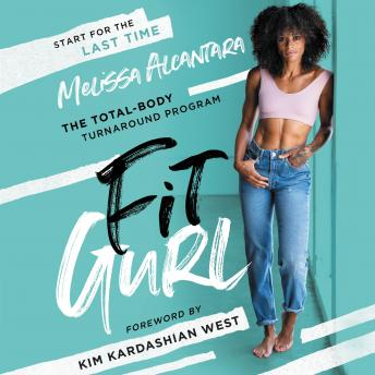 The Fit Gurl: The Total-Body Turnaround Program