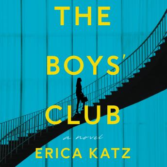 Download Boys' Club: A Novel by Erica Katz