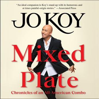 Download Mixed Plate: Chronicles of an All-American Combo by Jo Koy