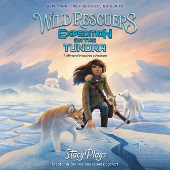 Listen Free To Wild Rescuers Expedition On The Tundra By Stacyplays With A Free Trial