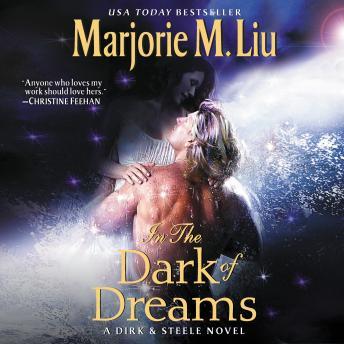 In the Dark of Dreams: A Dirk & Steele Novel details