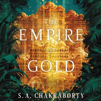 The Empire of Gold: A Novel