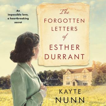 The Forgotten Letters of Esther Durrant: A Novel