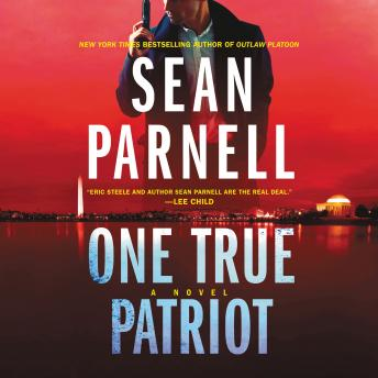 One True Patriot: A Novel