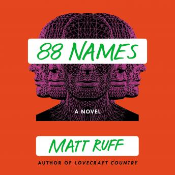 88 Names: A Novel, Matt Ruff