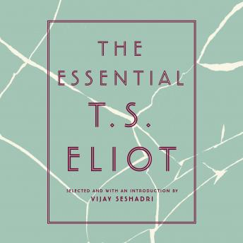The Essential T.S. Eliot