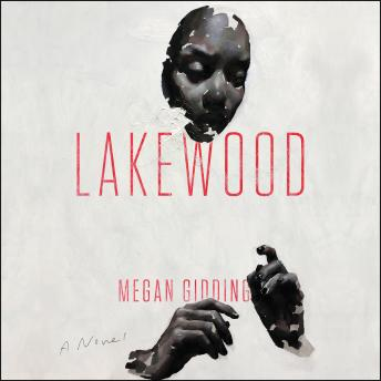 Lakewood: A Novel