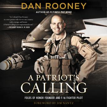 A Patriot's Calling: My Life as an F-16 Fighter Pilot