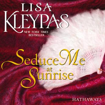 Seduce Me at Sunrise: A Novel