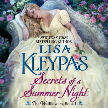 Secrets of a Summer Night: The Wallflowers, Book 1, Lisa Kleypas