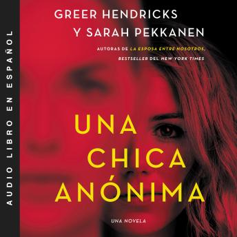 An Anonymous Girl  Una chica anónima (Spanish edition)