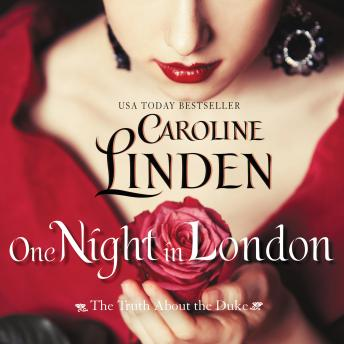 One Night in London: The Truth About the Duke, Caroline Linden