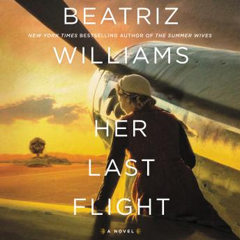 Download Her Last Flight: A Novel by Beatriz Williams