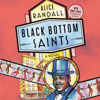 Black Bottom Saints: A Novel