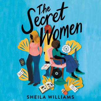 The Secret Women: A Novel