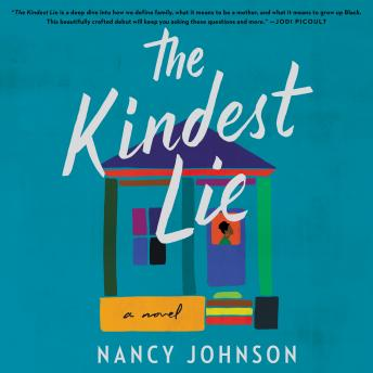 The Kindest Lie: A Novel