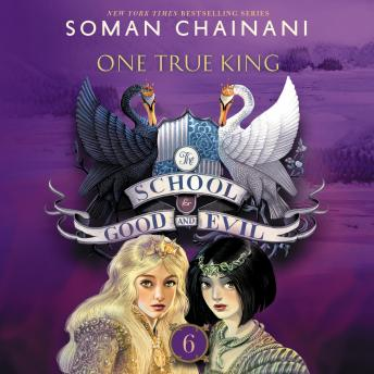 Download School for Good and Evil #6: One True King by Soman Chainani