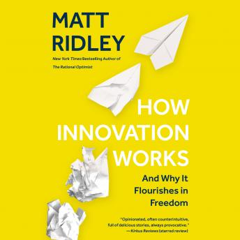 Download How Innovation Works: And Why It Flourishes in Freedom by Matt Ridley