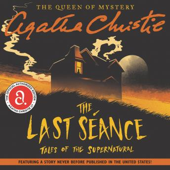 Last Seance: Tales of the Supernatural, Agatha Christie
