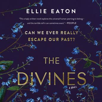 Download Divines: A Novel by Ellie Eaton