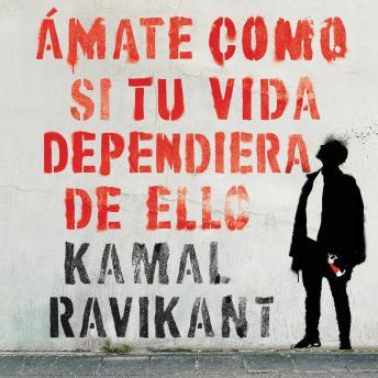 Love Yourself Like Your Life Depends on It  (Spanish edition): Amate como si tu vida dependiera de eso
