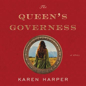 The Queen's Governess: A Novel