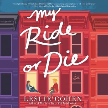 My Ride or Die: A Novel