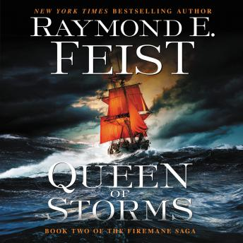 Queen of Storms: Book Two of the Firemane Saga