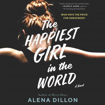 The Happiest Girl in the World: A Novel