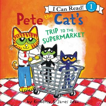 Pete the Cat's Trip to the Supermarket