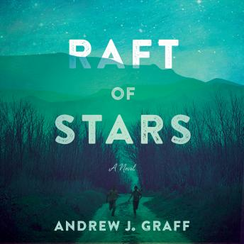 Raft of Stars: A Novel