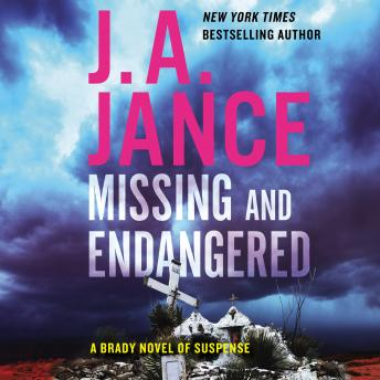 Download Missing and Endangered: A Brady Novel of Suspense by J. A. Jance